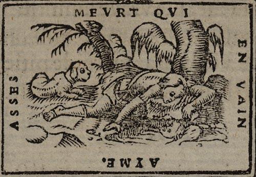 Pictura of Scève, Maurice: Délie (1544): ASSES MEURT QUI EN VAIN AYME.